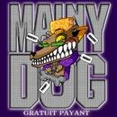 Gratuit Payant (clip)/Mainy Dog