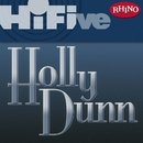 Rhino Hi-Five: Holly Dunn/Holly Dunn