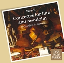 Vivaldi : Concertos for Lute and Mandolin (DAW 50)/Il Giardino Armonico