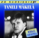 20 Suosikkia / Märkää asfalttia/Taneli Mäkelä