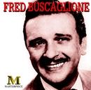 Masterpiece/Fred Buscaglione