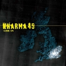 Come On/ Angels Ain't Worth It (2 Track DMD)/Kharma 45