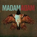 Sex Ain't Love/Madam Adam