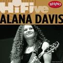 Rhino Hi-Five: Alana Davis/Alana Davis