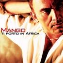 Ti porto in Africa/Mango