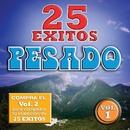 25 Exitos Pesados (Vol. 1) (USA)/Pesado