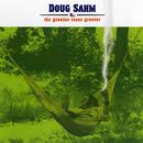 The Genuine Texas Groover/Doug Sahm