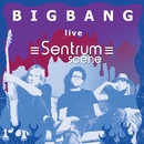 Live at Sentrum Scene/BIG BANG