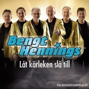 Låt kärleken slå till/Bengt Hennings