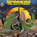 From Here To Eternally/Spinners