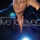 Live Forever [Acoustic Live Version]/Magnus Carlsson
