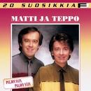 20 Suosikkia / Paljon sain - paljon näin/Matti ja Teppo