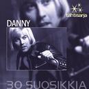 Tähtisarja - 30 Suosikkia/Danny