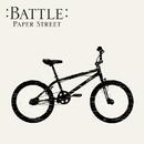 Paper Street/Battle