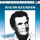 20 Suosikkia / On jossakin/Mauno Kuusisto