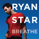 Breathe/Ryan Star