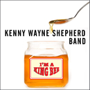 I'm A King Bee/Kenny Wayne Shepherd