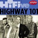 Rhino Hi-Five:  Highway 101/Highway 101