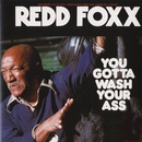 You Gotta Wash Your Ass/Redd Foxx