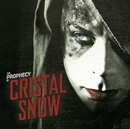 The Prophecy/Cristal Snow