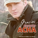 Gracias (Video Oficial)/Alexander Acha