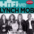 Rhino Hi-Five: Lynch Mob/Lynch Mob