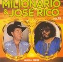 Volume 15 (Minha Prece)/Milionario e Jose Rico