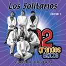 12 Grandes exitos Vol. 2/Los Solitarios