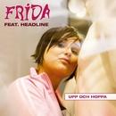 Upp och hoppa/Frida feat. Headline