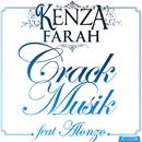 Crack Musik (feat. Alonzo)/Kenza Farah