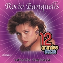 12 Grandes exitos Vol. 2/Rocio Banquells