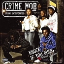 Knuck If You Buck/Crime Mob