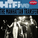 Rhino Hi-Five: The Manhattan Transfer/Manhattan Transfer