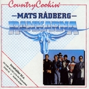 Country Cookin'/Mats Rådberg & Rankarna