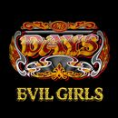 Evil Girls/The Days