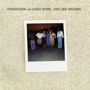 Just Like Dreamin'/Twennynine With Lenny White