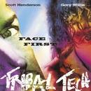 Face First/TRIBAL TECH
