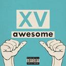 Awesome (feat. Pusha-T)/XV