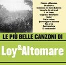 Le più belle canzoni di Loy & Altomare/Loy & Altomare