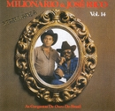 Volume 14 ( Lembrança)/Milionario e Jose Rico