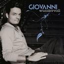 Wundervoll - Sei Bellissima/Giovanni