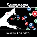 Snakes And Ladders EP/Switches