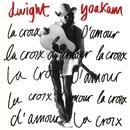 La Croix D'amour/Dwight Yoakam