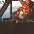 Hungry For Stink/L7