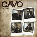 Let It Go/Cavo