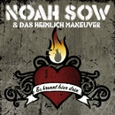 Es brennt hier drin (Enhanced Maxi-CD)/Noah Sow & Das Heimlich Maneuver