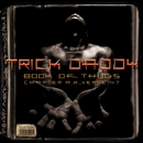 Shut Up/Trick Daddy