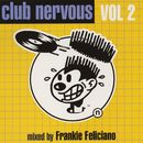 Club Nervous Volume 2/Frankie Feliciano