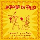 Romeo y Julieta/Jarabe de Palo