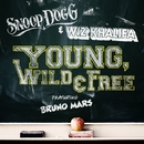 Young, Wild & Free (feat. Bruno Mars)/Snoop Dogg & Wiz Khalifa